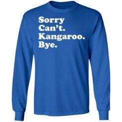 Sorry can't kangaroo bye shirt $19.95 redirect04182021220451 5
