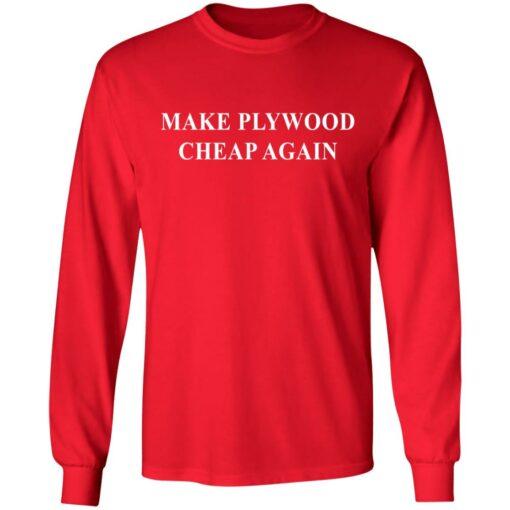 Make plywood cheap again shirt $19.95 redirect04182021230402 5
