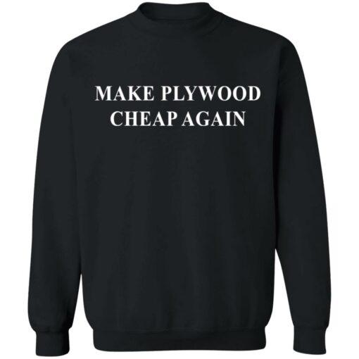 Make plywood cheap again shirt $19.95 redirect04182021230402 8