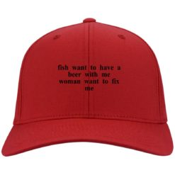 Fish want to have a beer with me woman want to fix me hat, cap $24.75 redirect04182021230416 2