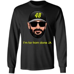 Jimmie Johnson I'm far from done JA shirt $19.95 redirect04182021230443 4