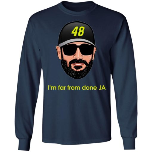 Jimmie Johnson I'm far from done JA shirt $19.95 redirect04182021230443 5