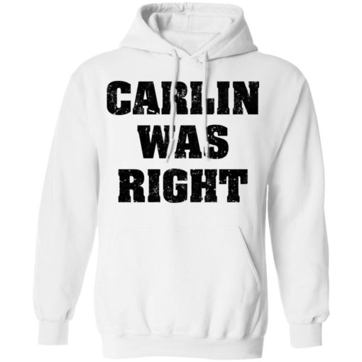 Carlin was right shirt $19.95 redirect04192021000440 7