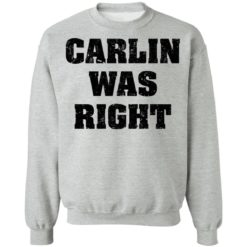 Carlin was right shirt $19.95 redirect04192021000440 8