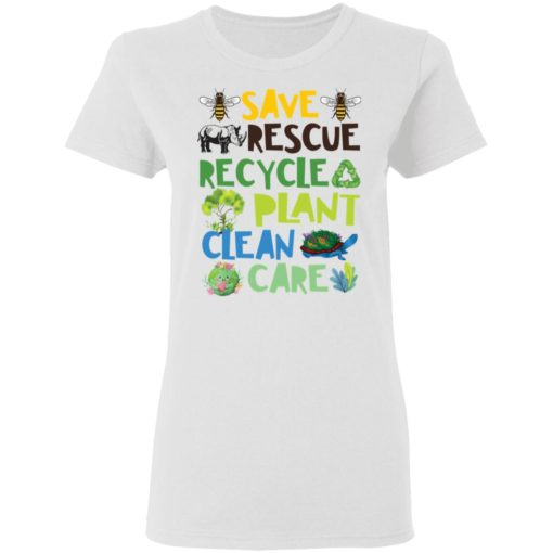 Save rescue recycle plant clean care shirt $19.95 redirect04192021040413 2