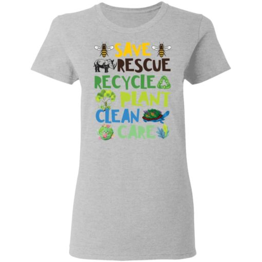 Save rescue recycle plant clean care shirt $19.95 redirect04192021040413 3