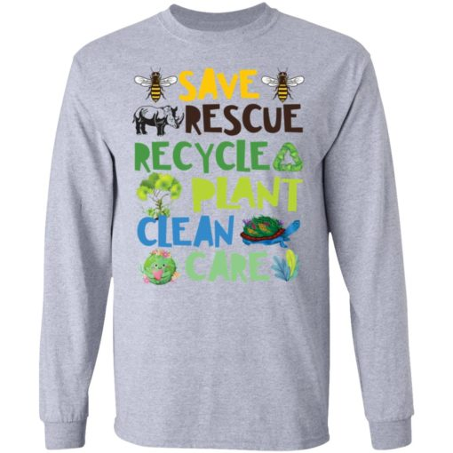 Save rescue recycle plant clean care shirt $19.95 redirect04192021040413 4