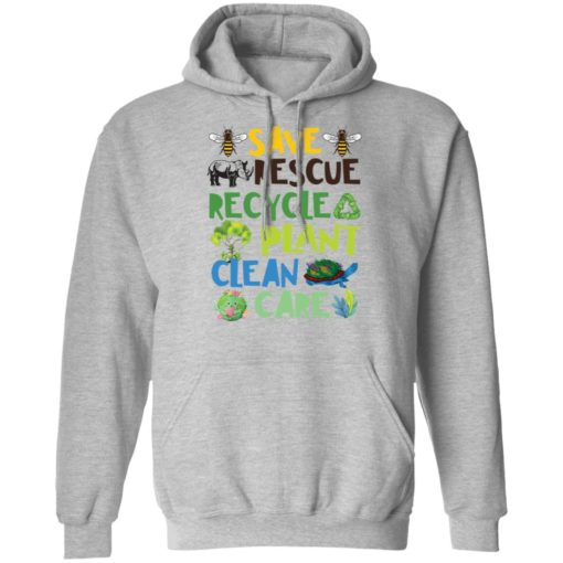 Save rescue recycle plant clean care shirt $19.95 redirect04192021040413 6