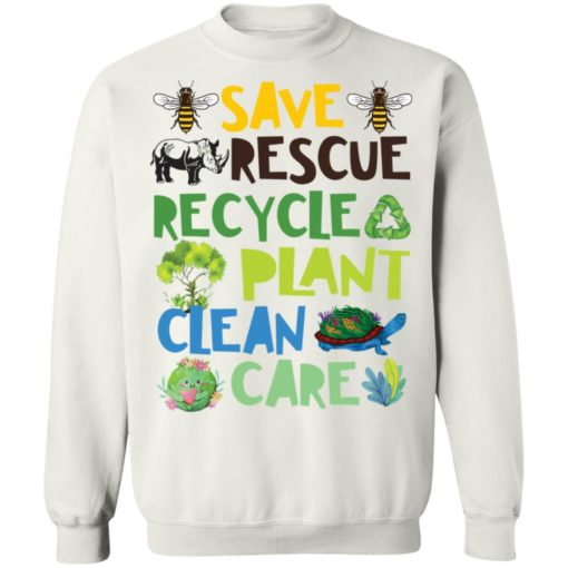 Save rescue recycle plant clean care shirt $19.95 redirect04192021040413 9