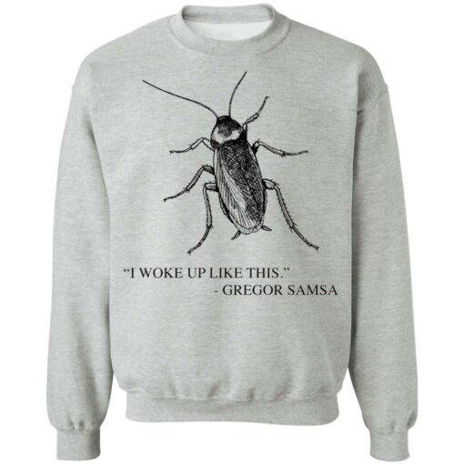 Cockroach I woke up like this Gregor Samsa shirt $19.95 redirect04192021040428 8