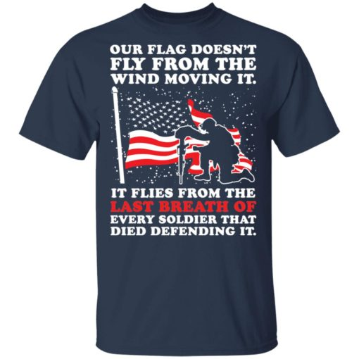 Our flag doesn't fly from the wind moving it shirt $19.95 redirect04202021000404 1