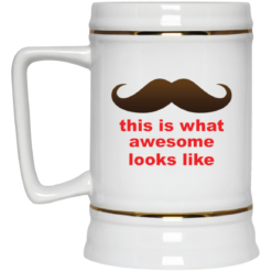 This is what awesome looks like mug $14.95 redirect04202021000406 3
