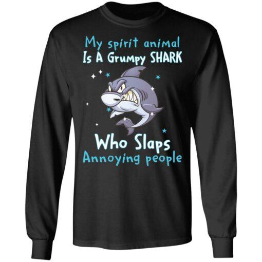My spirit animal is a grumpy shark who slaps annoying people shirt $19.95 redirect04202021010441 1