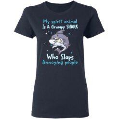 My spirit animal is a grumpy shark who slaps annoying people shirt $19.95 redirect04202021010441