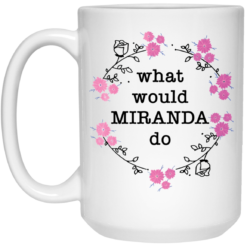 What would Miranda do mug $14.95 redirect04202021030404 2