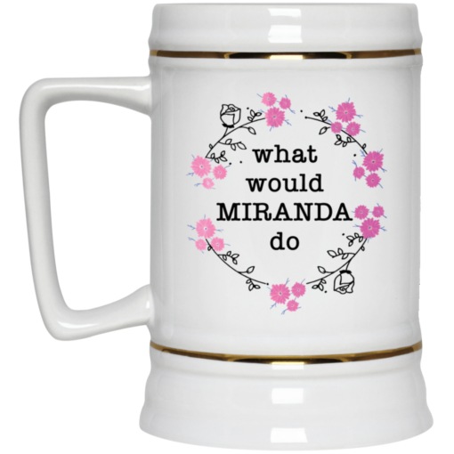 What would Miranda do mug $14.95 redirect04202021030404 3