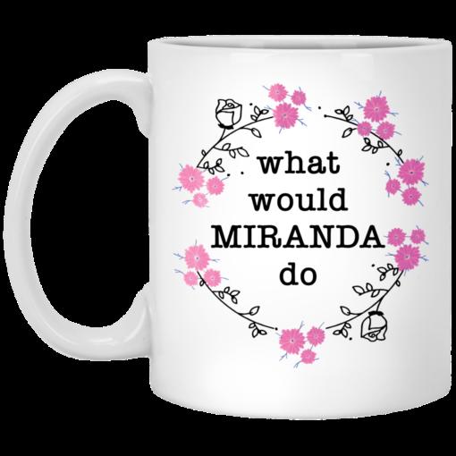 What would Miranda do mug $14.95 redirect04202021030404