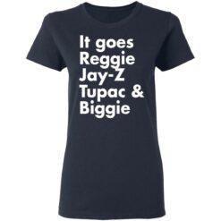 It goes Reggie Jay Z Tupac and Biggie shirt $19.95 redirect04202021220413 3