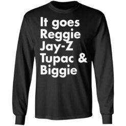It goes Reggie Jay Z Tupac and Biggie shirt $19.95 redirect04202021220413 4
