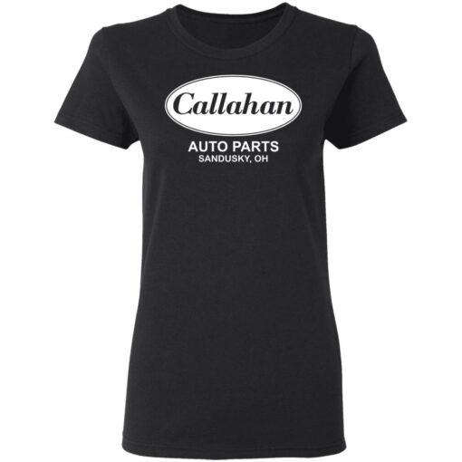 Callahan auto parts Sandusky oh shirt $19.95 redirect04202021230450 2
