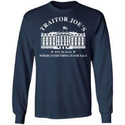 White house traitor Joe's EST 01 20 21 where everything is for sale shirt $19.95 redirect04212021010450 5