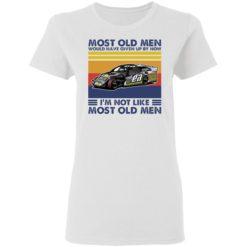 Car most old men would have given up by now i'm not like most old men shirt $19.95 redirect04222021000416 2