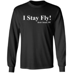 I Stay Fly Bessie Coleman 1992 shirt $19.95 redirect04222021200418 4