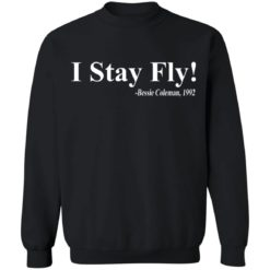 I Stay Fly Bessie Coleman 1992 shirt $19.95 redirect04222021200418 8