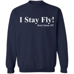 I Stay Fly Bessie Coleman 1992 shirt $19.95 redirect04222021200418 9