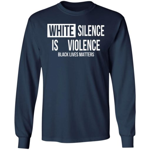 White silence is violence shirt $19.95 redirect04242021220437 5