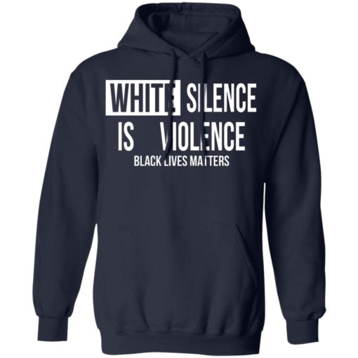 White silence is violence shirt $19.95 redirect04242021220437 7