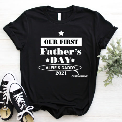 Personalised Dad and Son Daughter Our first Father's day 2021 shirt $19.95 custom