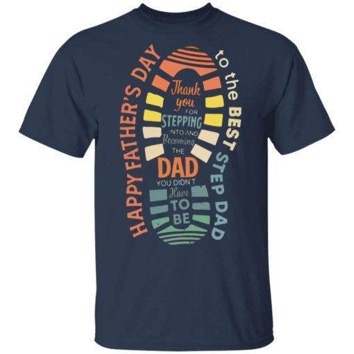Thank you for stepping into and becoming the dad shirt $19.95 redirect05032021050523 1