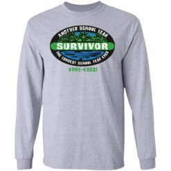 Another school year survivor the longest school year ever pre k2021 shirt $19.95 redirect05032021220503 4