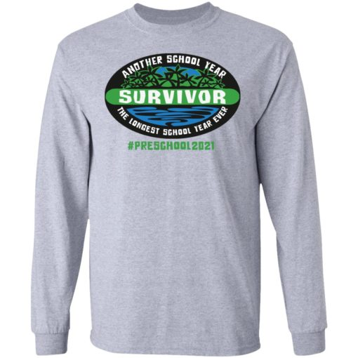 Another school year survivor the longest school year ever Preschool 2021 shirt $19.95 redirect05032021220513 4