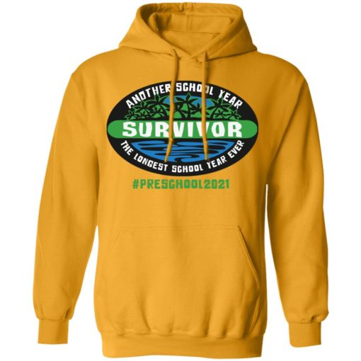 Another school year survivor the longest school year ever Preschool 2021 shirt $19.95 redirect05032021220513 7