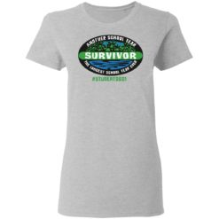 Another school year survivor the longest school year ever student 2021 shirt $19.95 redirect05032021220549 3