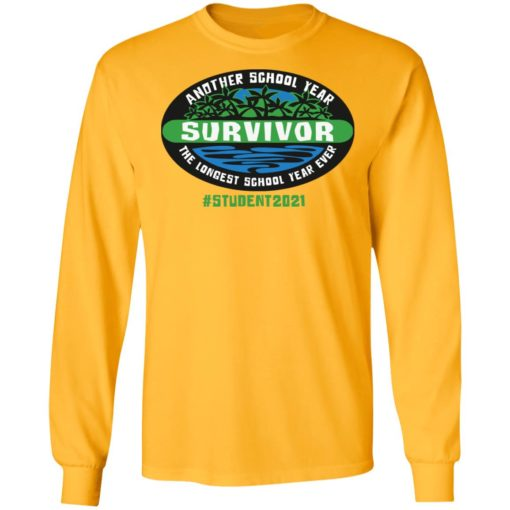 Another school year survivor the longest school year ever student 2021 shirt $19.95 redirect05032021220549 5