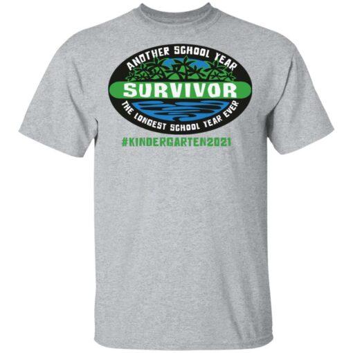Another school year survivor the longest school year ever kindergarten 2021 shirt $19.95 redirect05032021220555 1