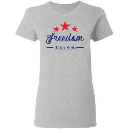 Star freedom John 8 36 shirt $19.95 redirect05042021030528 3
