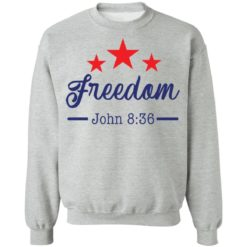 Star freedom John 8 36 shirt $19.95 redirect05042021030528 8