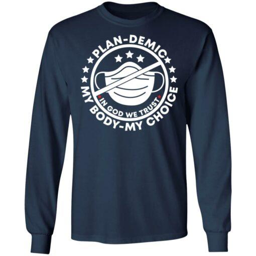 Mask plan demic my body my choice in God we trust shirt $19.95 redirect05042021030537 3