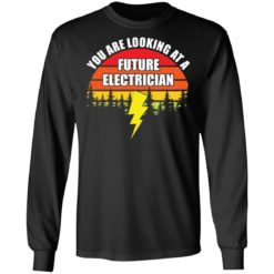 Vintage you are looking at a future electrician shirt $19.95 redirect05042021040553 4