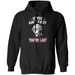 George Washington if you ain't first you're last shirt $19.95 redirect05042021060550 6