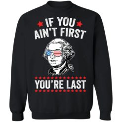 George Washington if you ain't first you're last shirt $19.95 redirect05042021060551