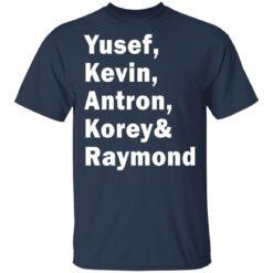 Yusef Kevin Antron Korey and Raymond shirt $19.95 redirect05042021220503 1
