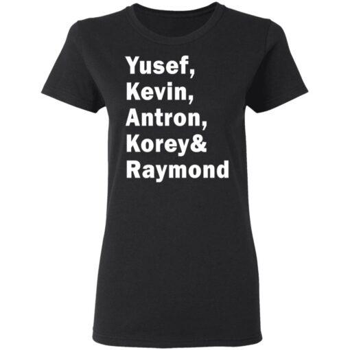 Yusef Kevin Antron Korey and Raymond shirt $19.95 redirect05042021220503 2