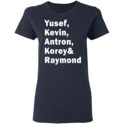 Yusef Kevin Antron Korey and Raymond shirt $19.95 redirect05042021220503 3