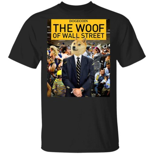 Dogecoin the woof of wall street shirt $19.95 redirect05042021220545