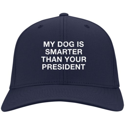 My dog is smarter than your president hat, cap $24.75 redirect05052021000505 3